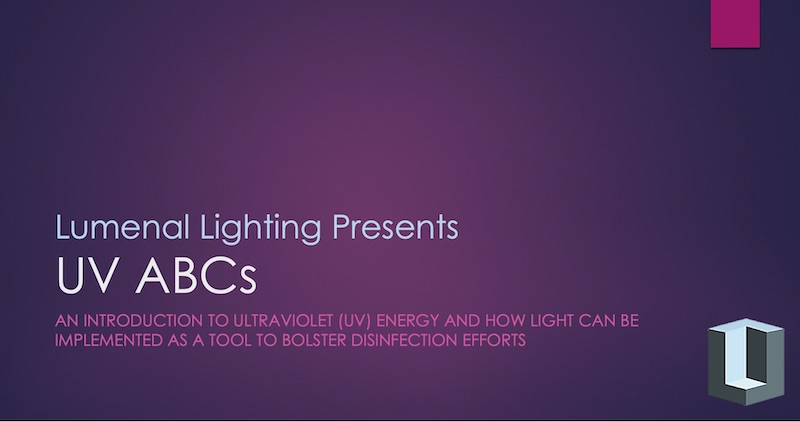 Lumenal Lighting Presents UV ABCs - Ultraviolet Energy Introduction